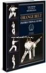 Orange Belt Instructional Guide